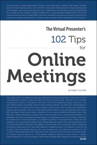 The-Virtual-Presenters-102-Tips-For-Online-Meetings-Roger-Courville-Cover