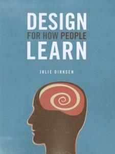 Julie-Dirksen_Design-for-How-People-Learn